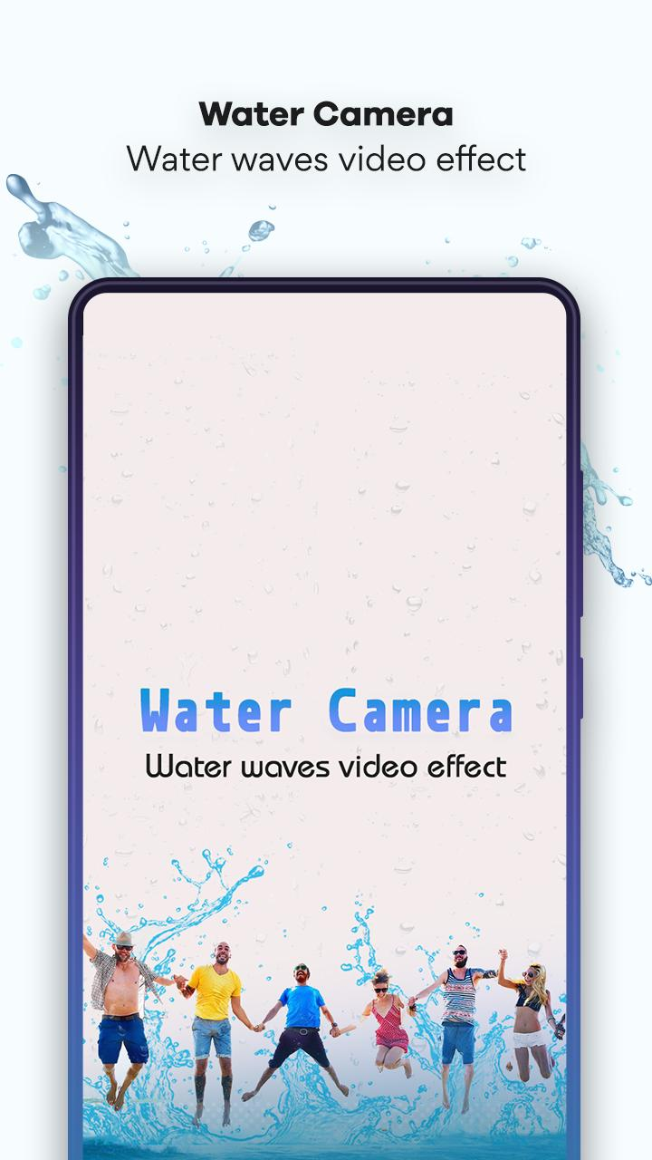 Water Camera: Water waves Video Effect